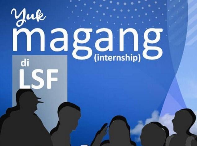 Rekrutmen Magang LSF Indonesia